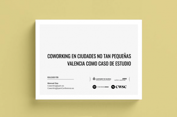 Coworking in not so small cities. Valencia as a case study.