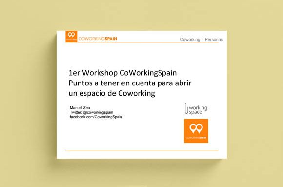 Workshop: HOW TO OPEN A COWORKING SPACE. DEC 2011