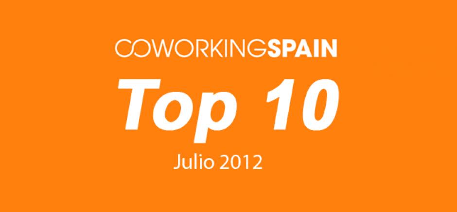 Top 10. Los 10 espacios más visitados en Coworking Spain. Julio 2012