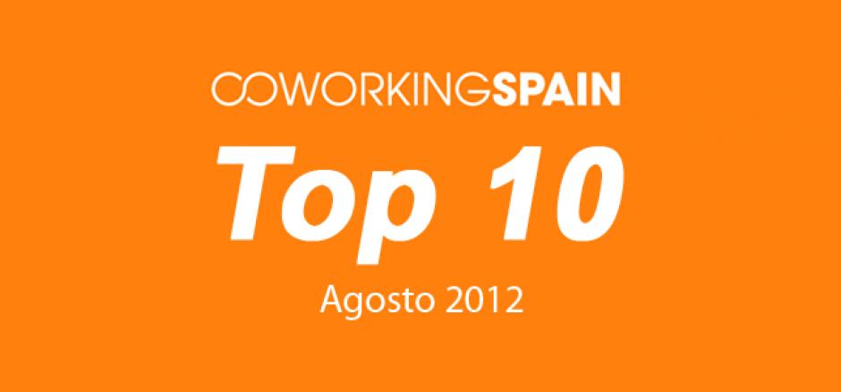 Top 10 Coworking en España. Agosto 2012